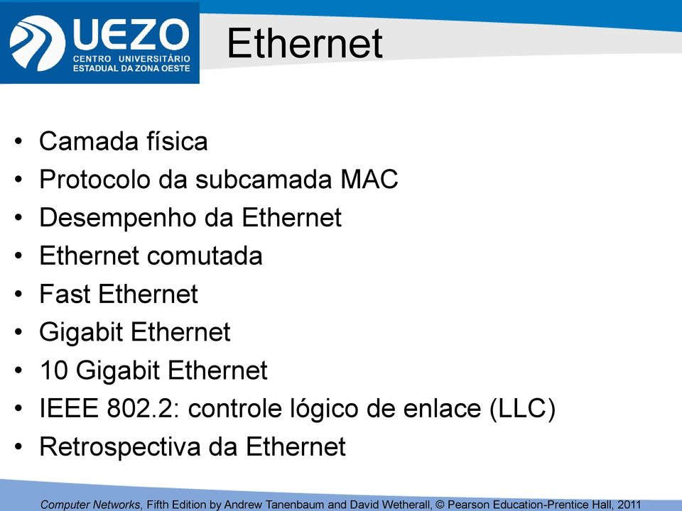 Ethernet Gigabit Ethernet 10 Gigabit Ethernet IEEE
