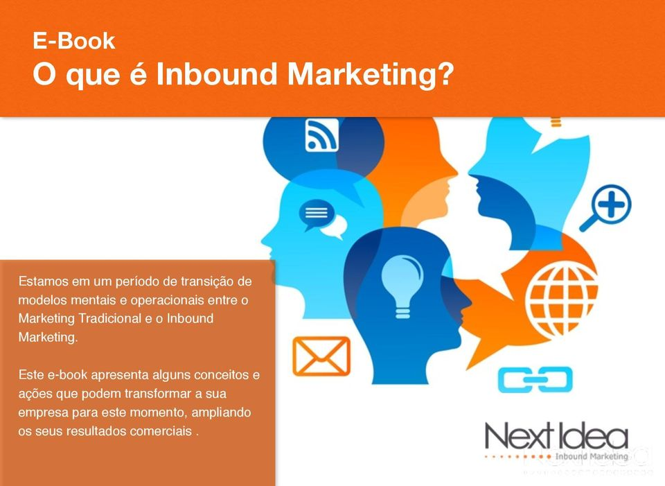 o Marketing Tradicional e o Inbound Marketing.