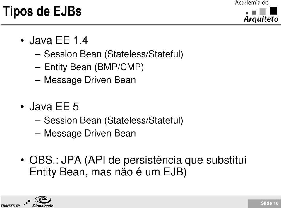 Message Driven Bean Java EE 5 Session Bean