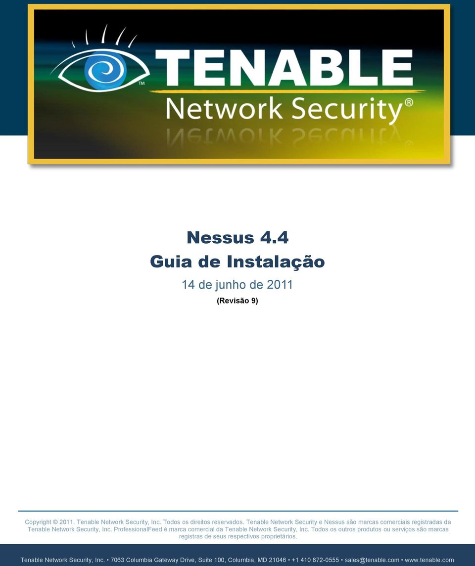 ProfessionalFeed é marca comercial da Tenable Network Security, Inc.