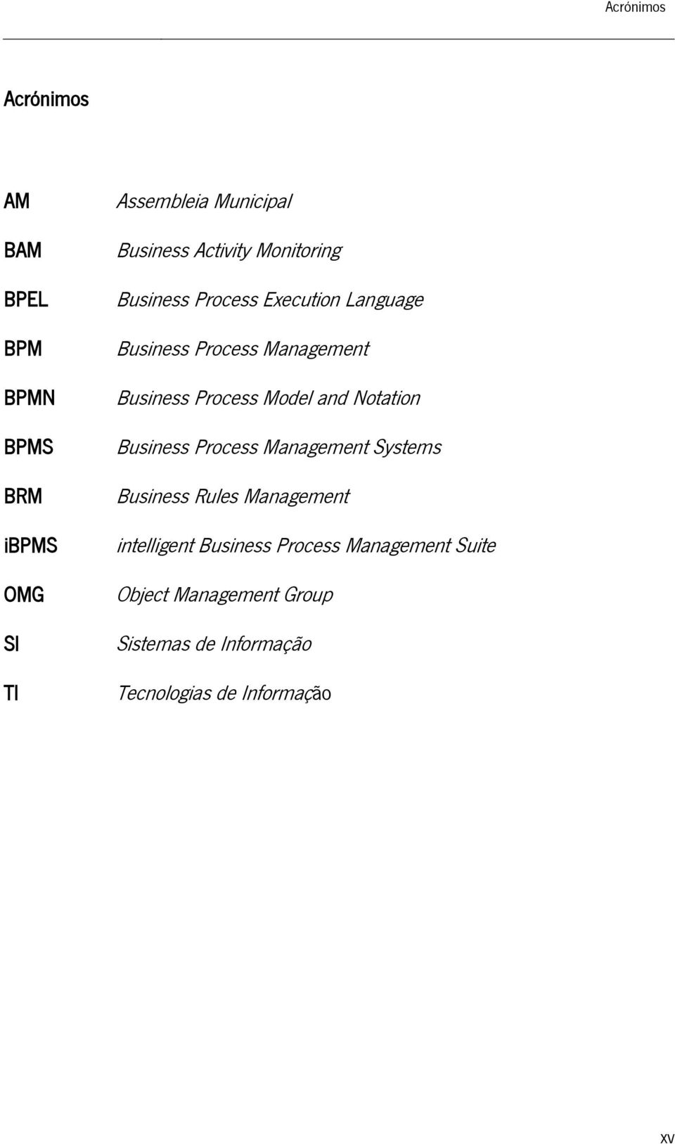 Process Model and Notation Business Process Management Systems Business Rules Management