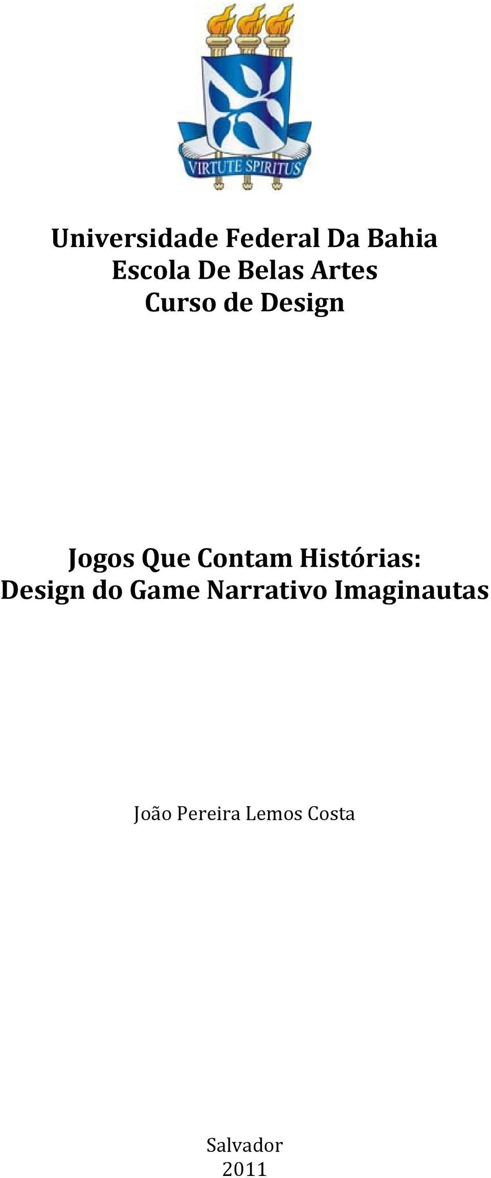 Contam Histórias: Design do Game Narrativo