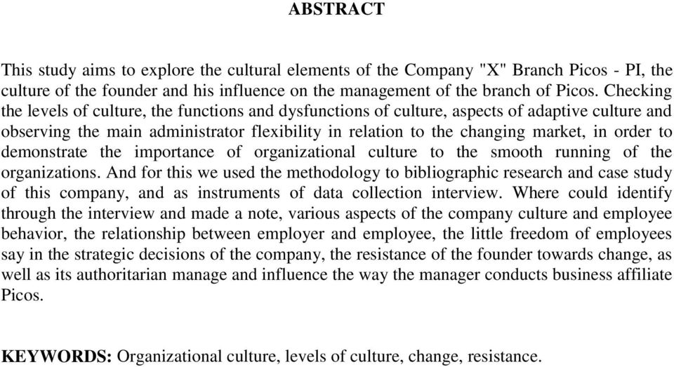 demonstrate the importance of organizational culture to the smooth running of the organizations.