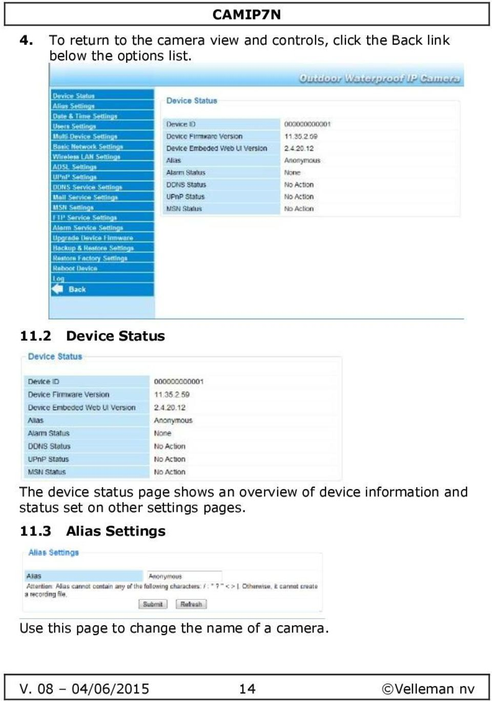 2 Device Status The device status page shows an overview of device