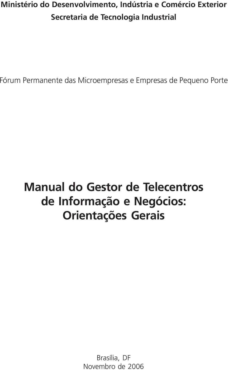 Microempresas e Empresas de Pequeno Porte Manual do Gestor de