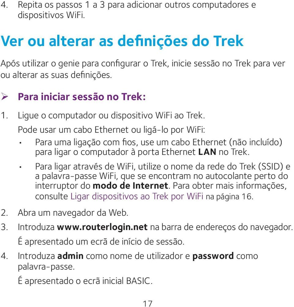Ligue o computador ou dispositivo WiFi ao Trek.