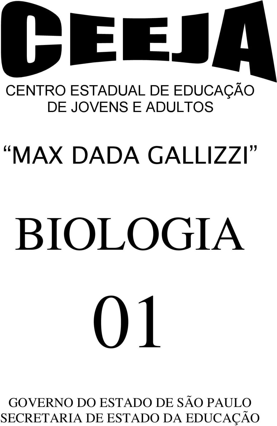 BIOLOGIA 01 GOVERNO DO ESTADO DE