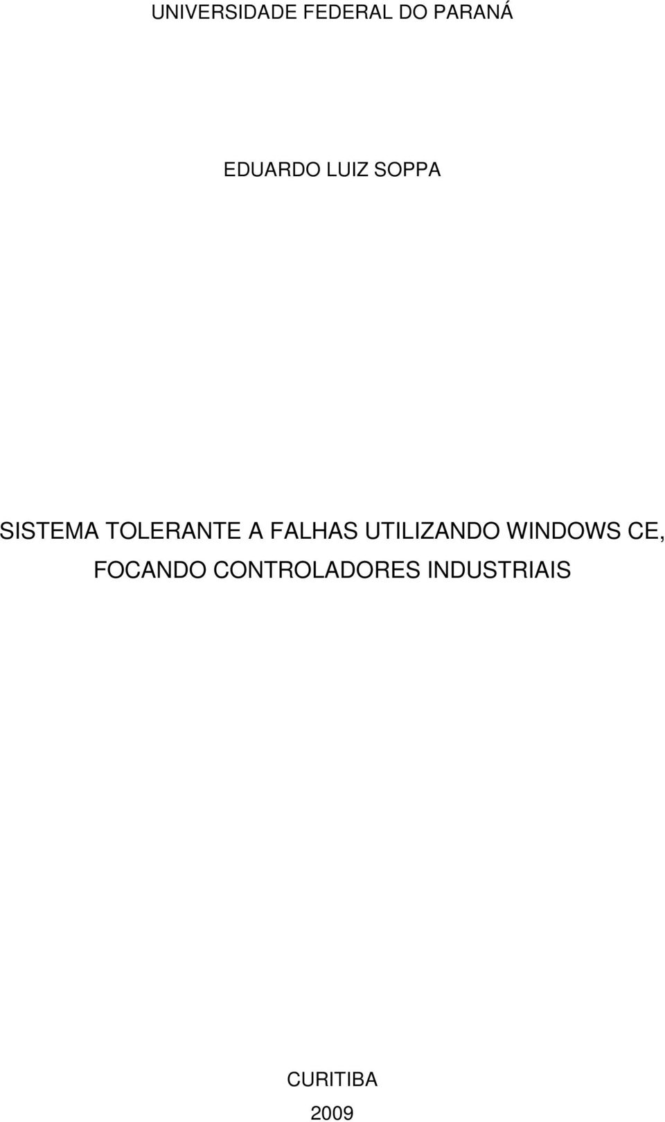 A FALHAS UTILIZANDO WINDOWS CE,