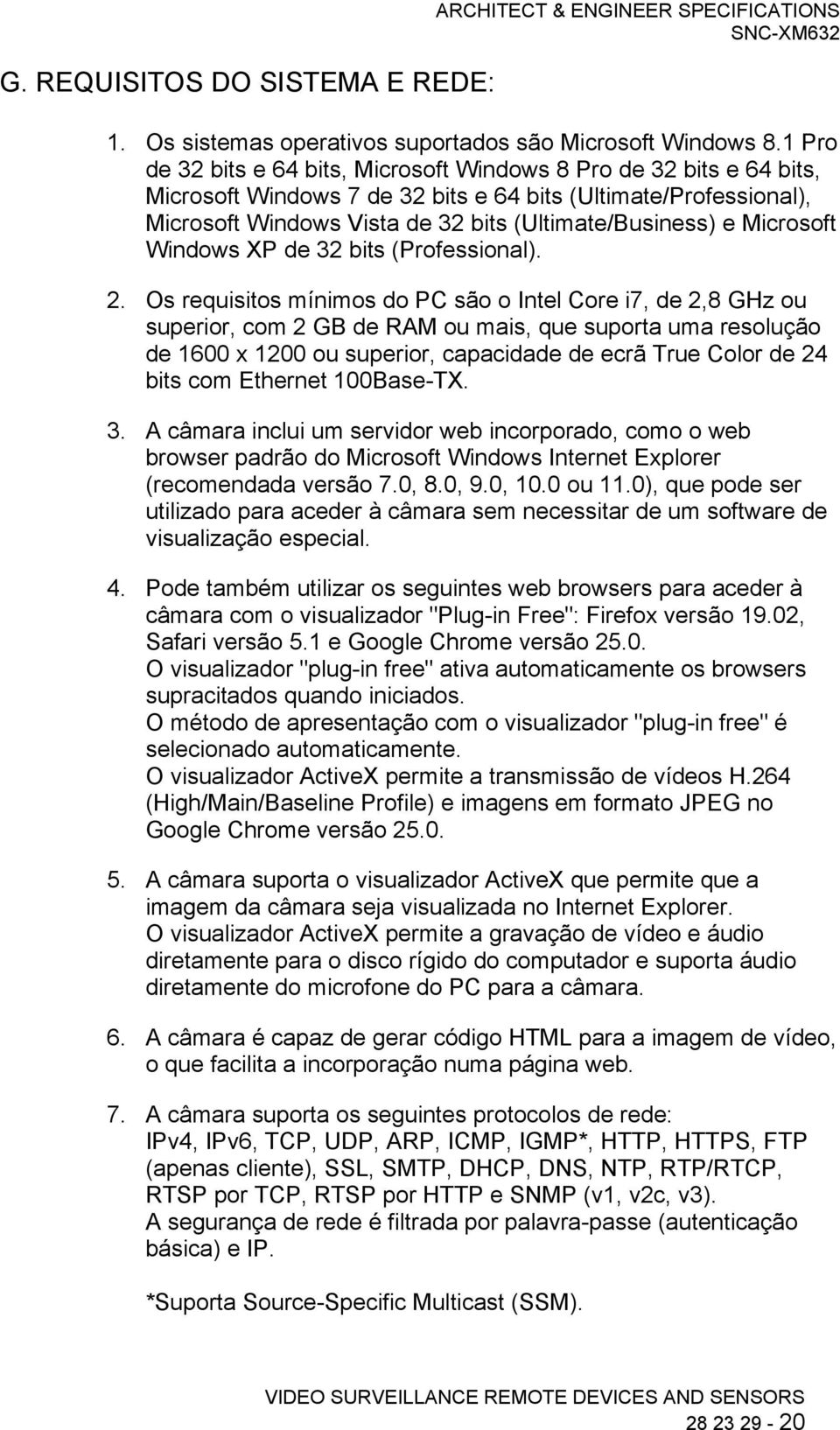 Microsoft Windows XP de 32 bits (Professional). 2.