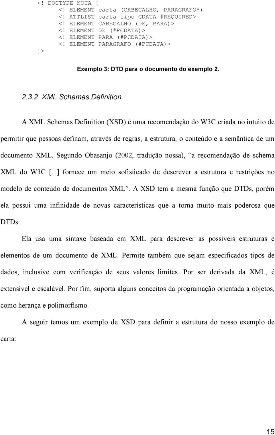 DTD para o documento do exemplo 2. 2.3.