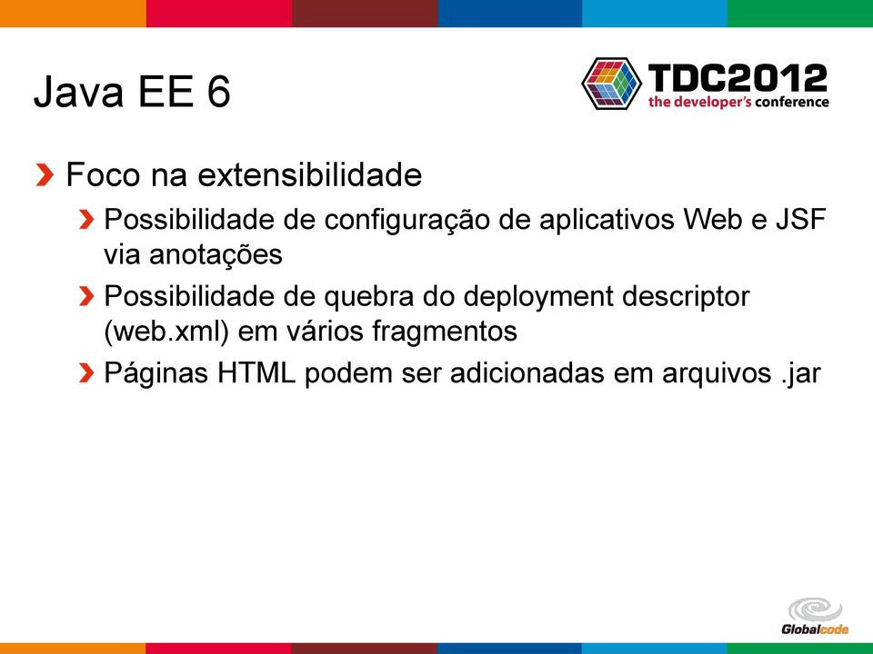 Possibilidade de quebra do deployment descriptor (web.