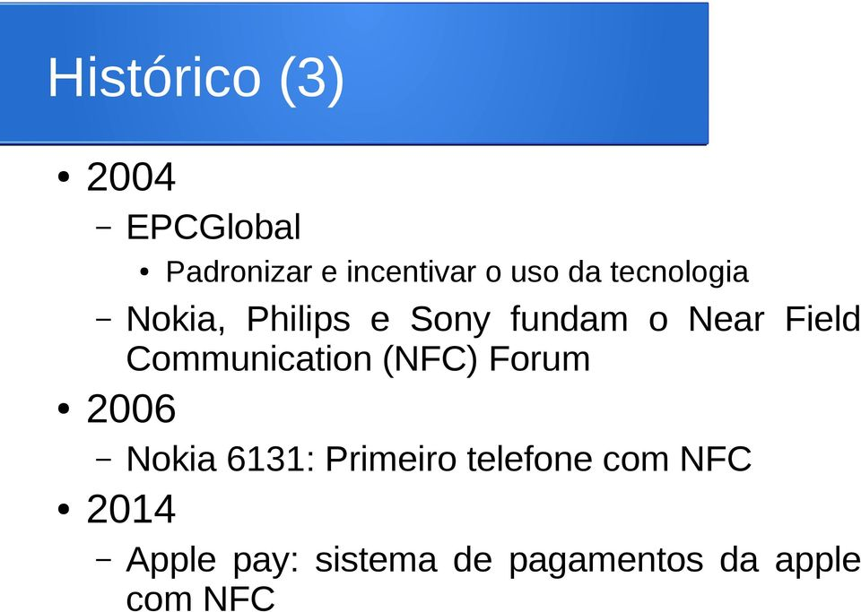 Communication (NFC) Forum 2006 Nokia 6131: Primeiro