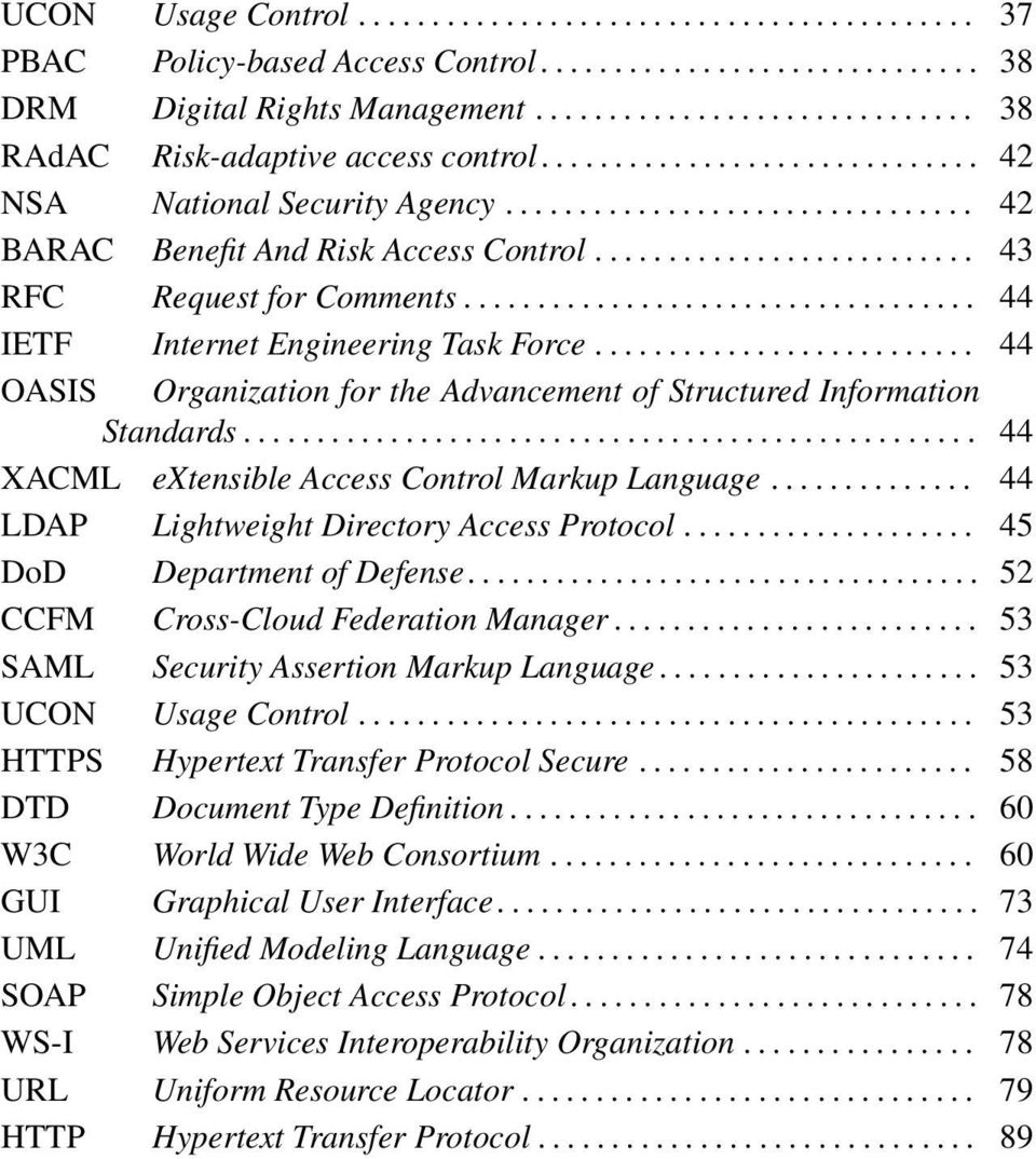 .................................. 44 IETF Internet Engineering Task Force.......................... 44 OASIS Organization for the Advancement of Structured Information Standards.