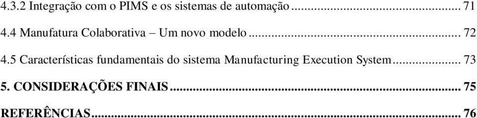 5 Características fundamentais do sistema Manufacturing