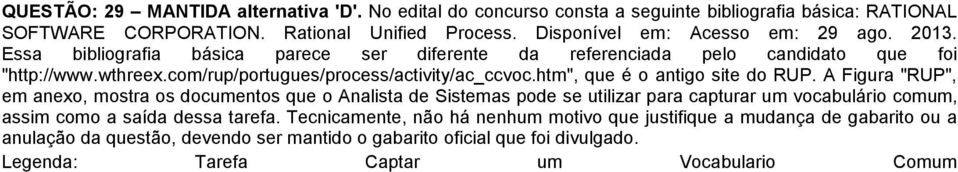 "com/rup/portugues/process/activity/ac_ccvoc.htm"", que é o antigo site do RUP."