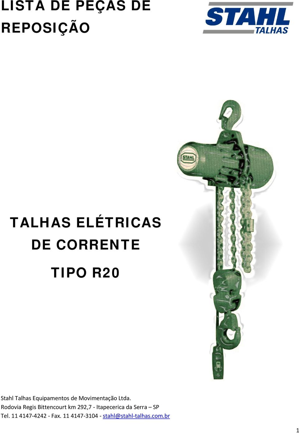 TIPO R20 Stahl Talhas