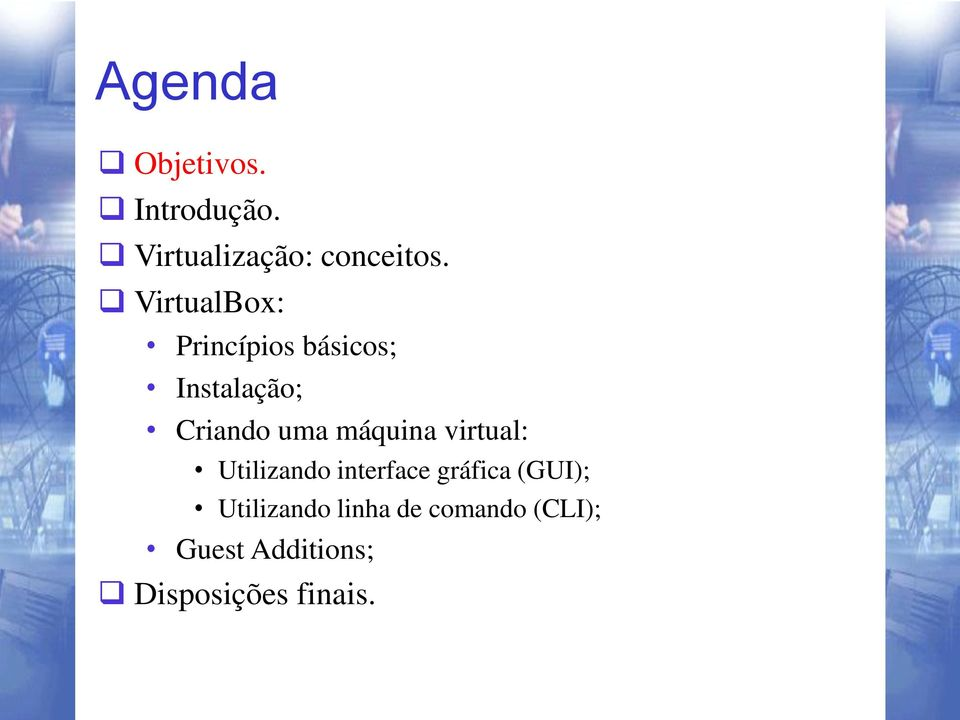 máquina virtual: Utilizando interface gráfica (GUI);