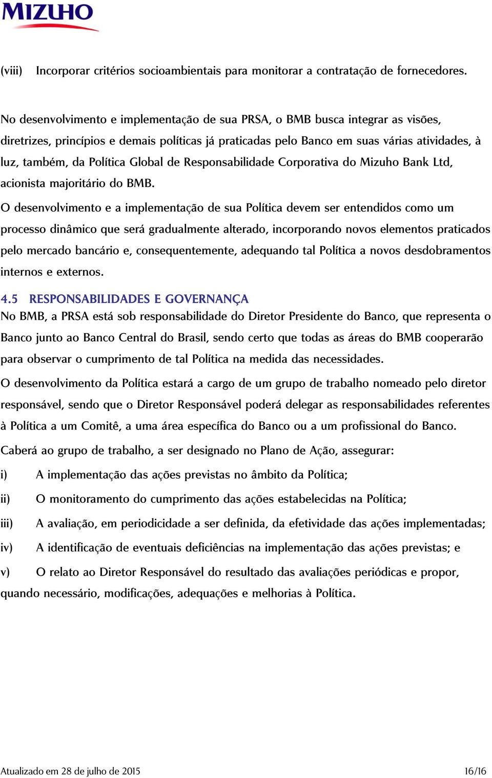 Política Global de Responsabilidade Corporativa do Mizuho Bank Ltd, acionista majoritário do BMB.