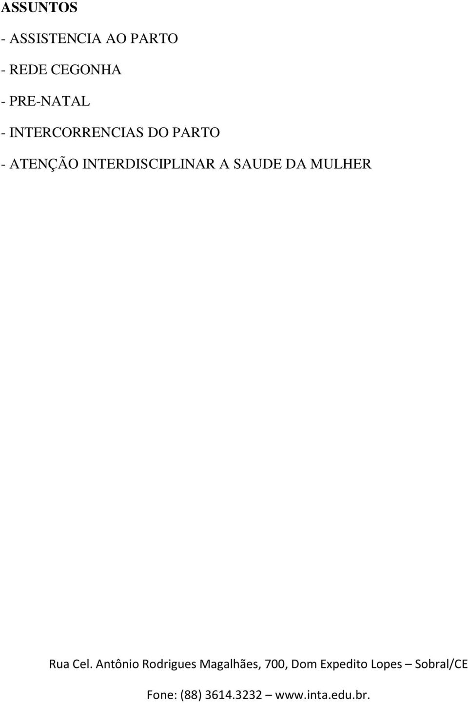 INTERCORRENCIAS DO PARTO -