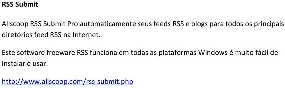 Este software freeware RSS funciona em todas as plataformas Windows
