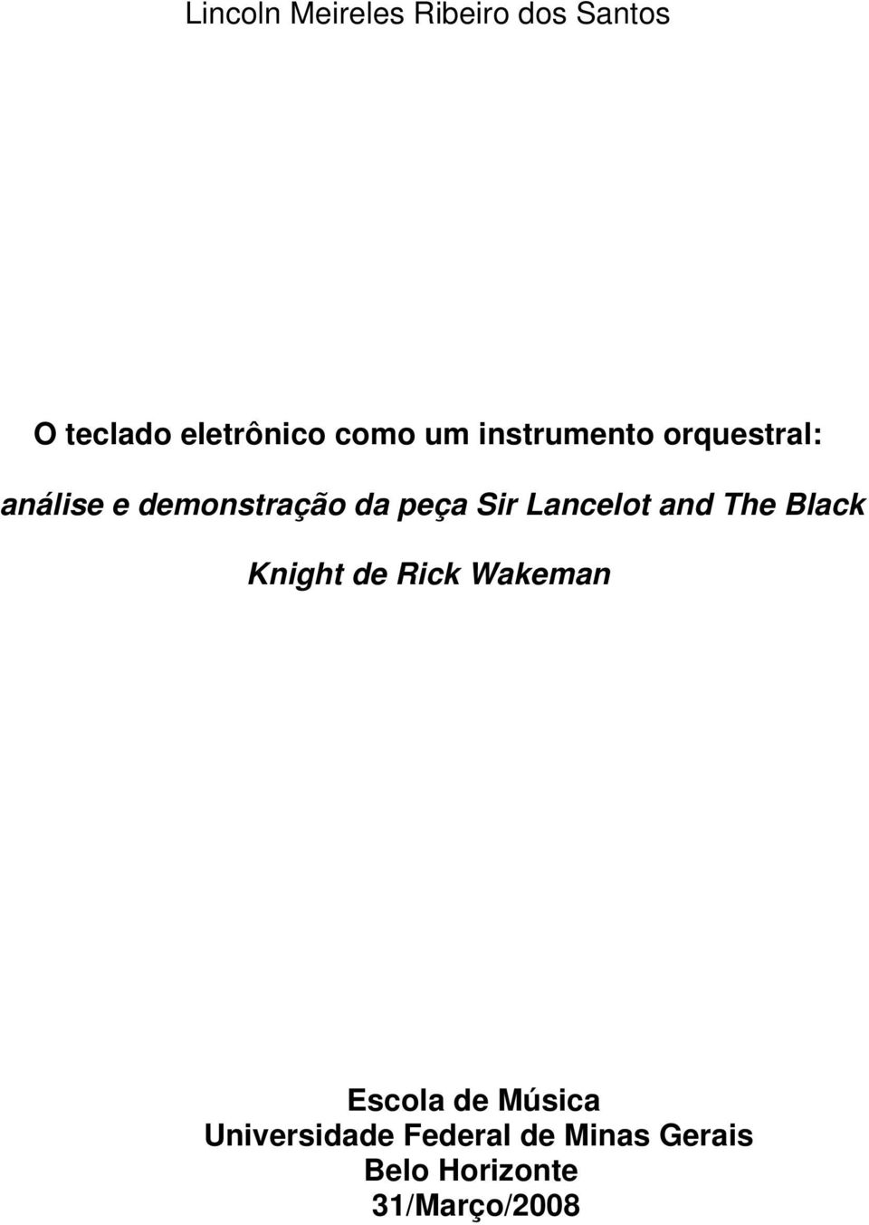 Lancelot and The Black Knight de Rick Wakeman Escola de Música