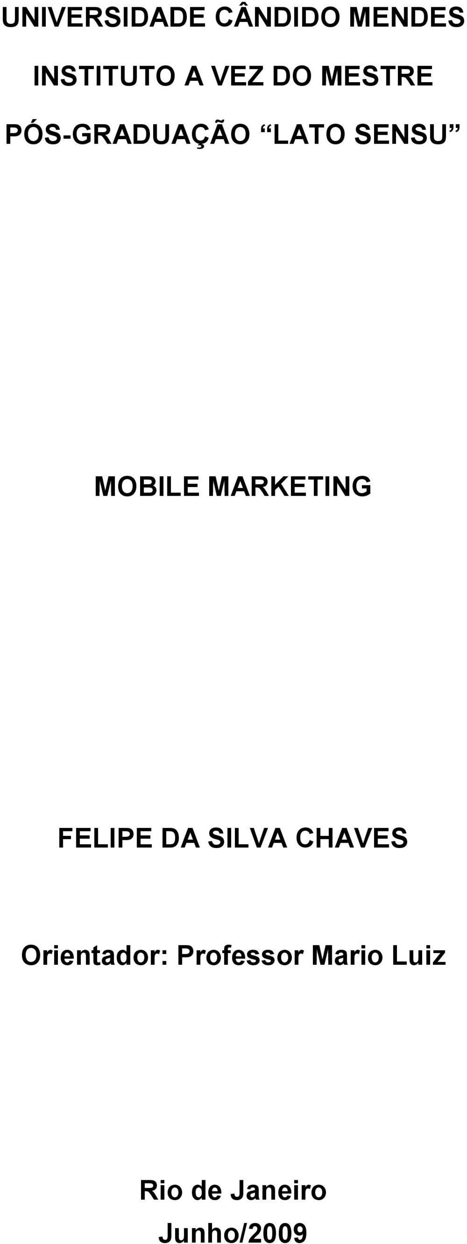 MARKETING FELIPE DA SILVA CHAVES Orientador: