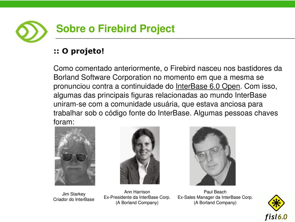 continuidade do InterBase 6.0 Open.