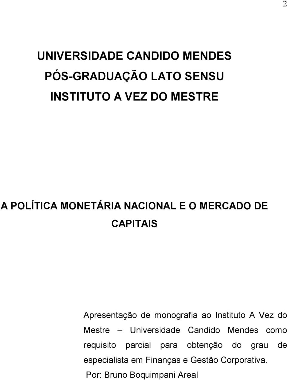 Instituto A Vez do Mestre Universidade Candido Mendes como requisito parcial para