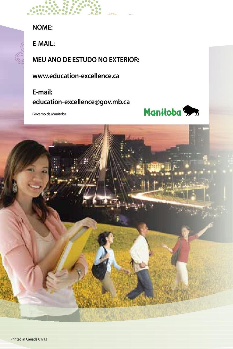 ca E-mail: education-excellence@gov.mb.