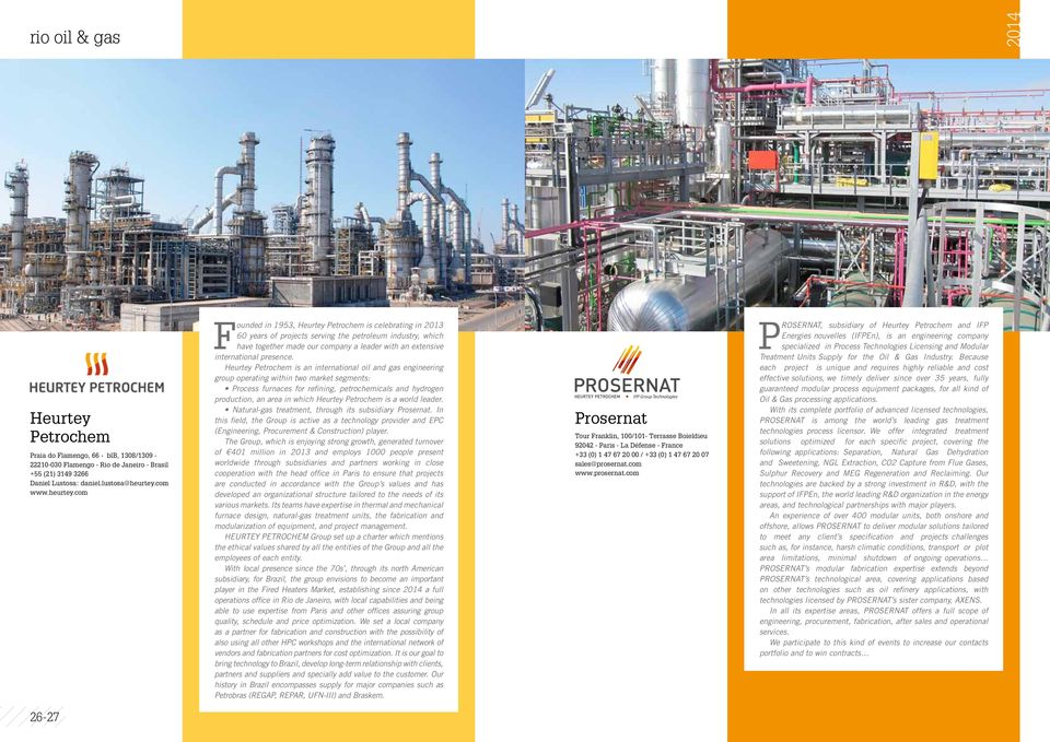 com Founded in 1953, Heurtey Petrochem is celebrating in 2013 60 years of projects serving the petroleum industry, which have together made our company a leader with an extensive international