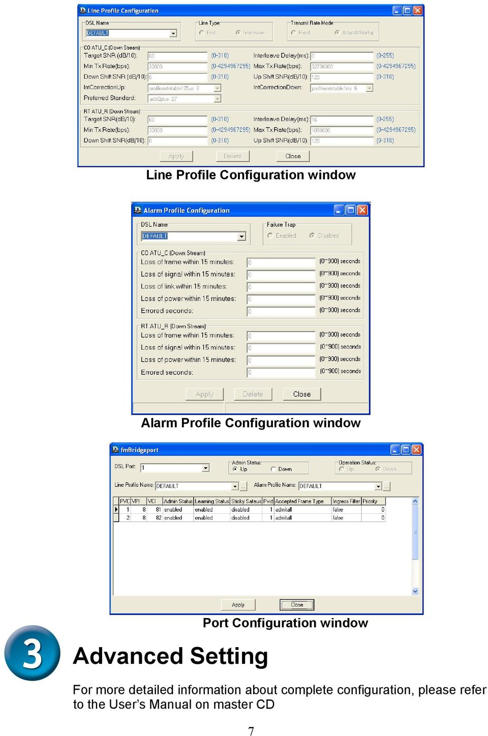 Configuration window For more detailed information
