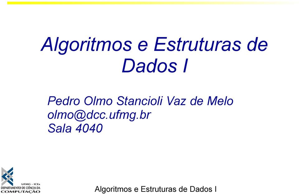 Melo olmo@dcc.ufmg.
