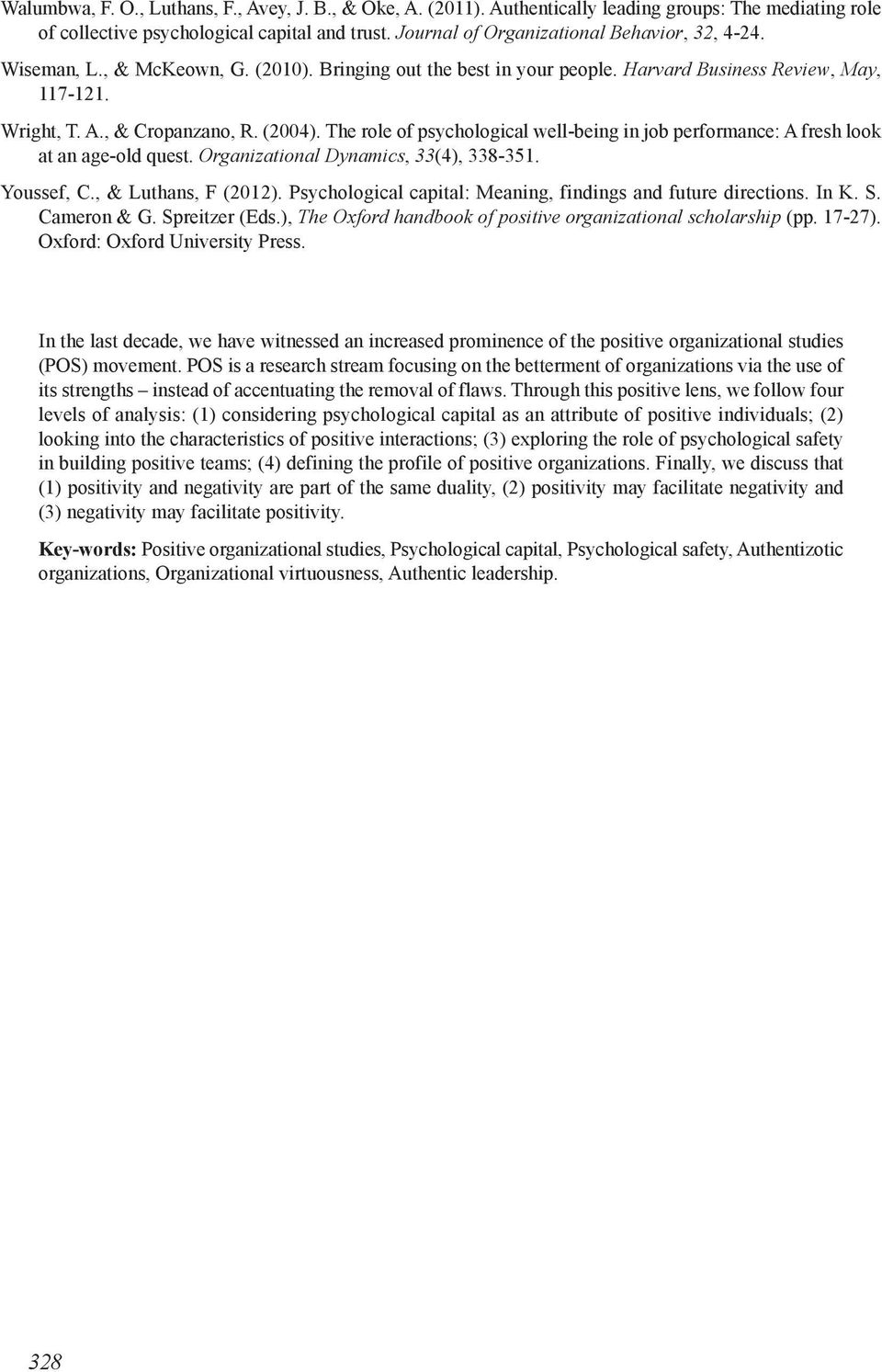 The role of psychological well-being in job performance: A fresh look at an age-old quest. Organizational Dynamics, 33(4), 338-351. Youssef, C., & Luthans, F (2012).