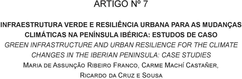 URBAN RESILIENCE FOR THE CLIMATE CHANGES IN THE IBERIAN PENINSULA: CASE