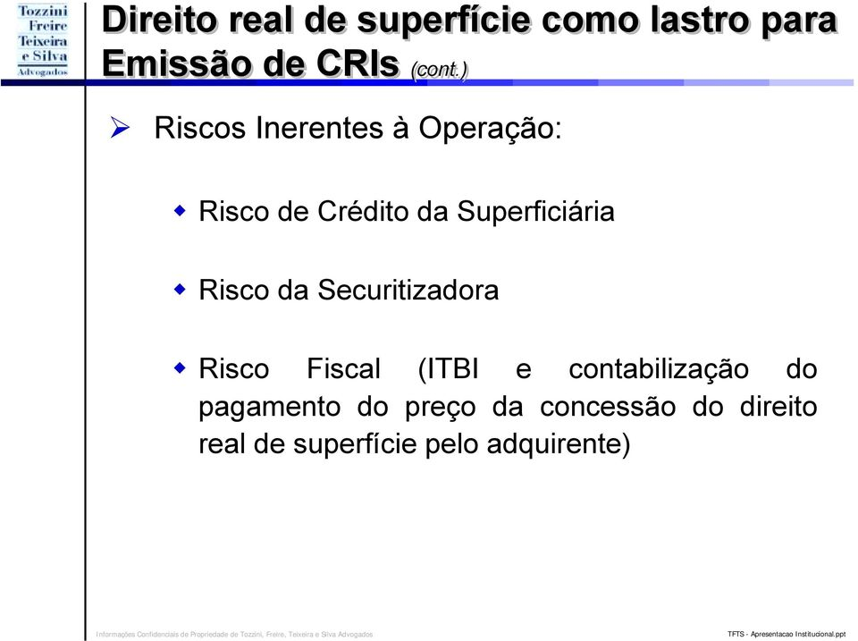 Risco da Securitizadora!