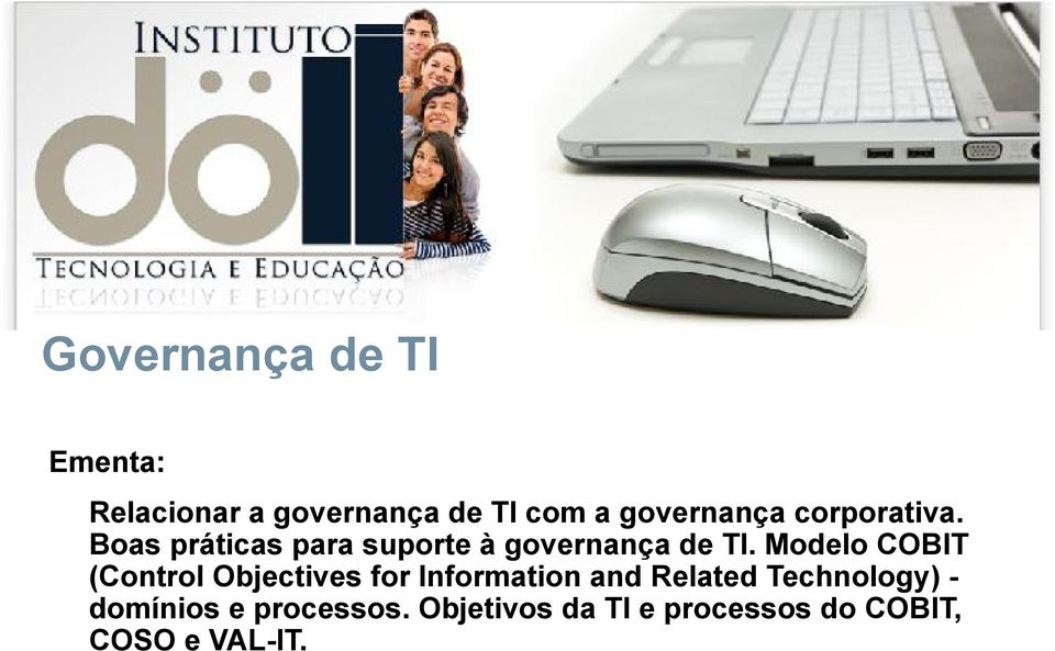 Modelo COBIT (Control Objectives for Information and Related
