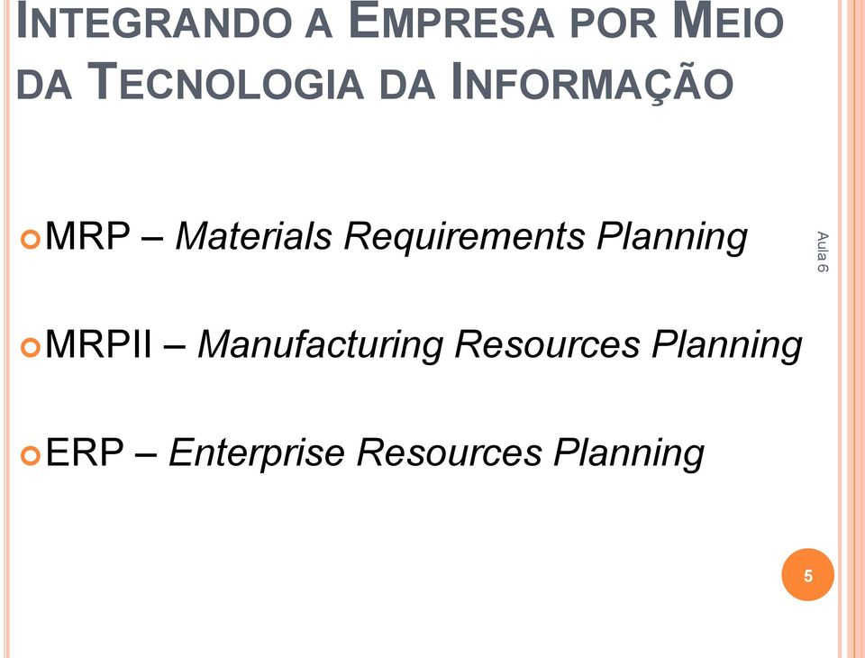 Requirements Planning MRPII Manufacturing