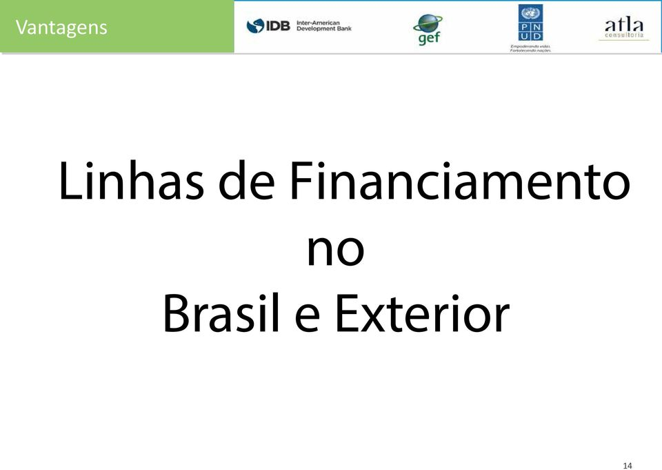 de Financiamento no