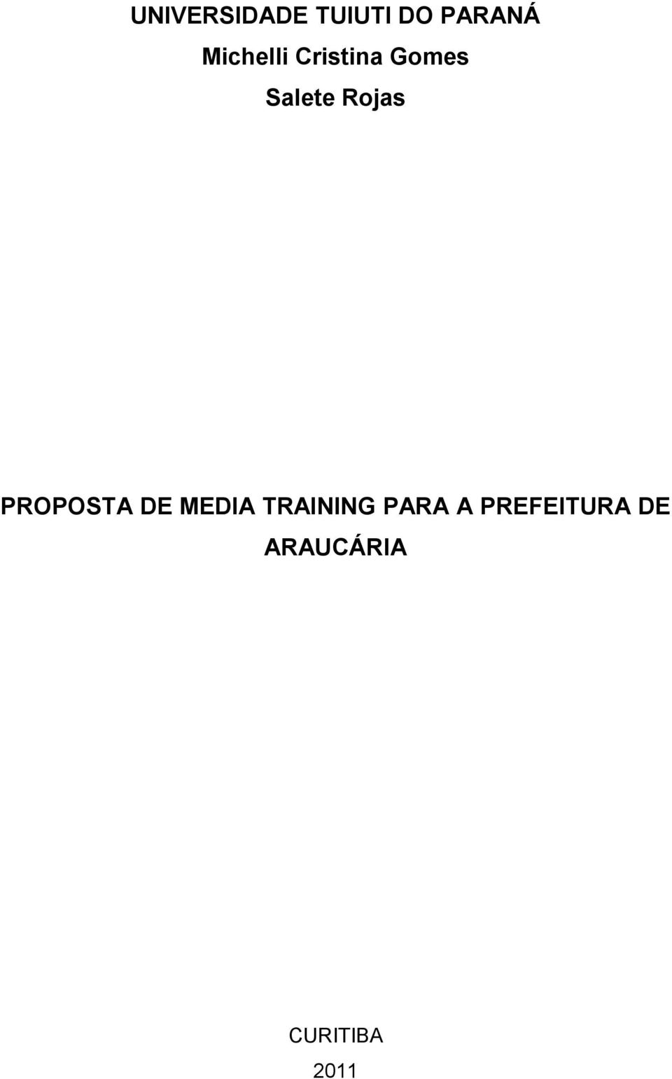 Rojas PROPOSTA DE MEDIA TRAINING