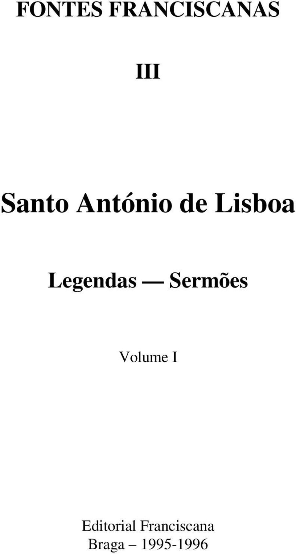 Legendas Sermões Volume I