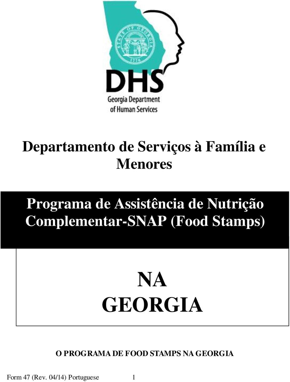 Complementar-SNAP (Food Stamps) NA GEORGIA O