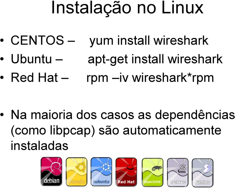 iv wireshark*rpm Na maioria dos casos as
