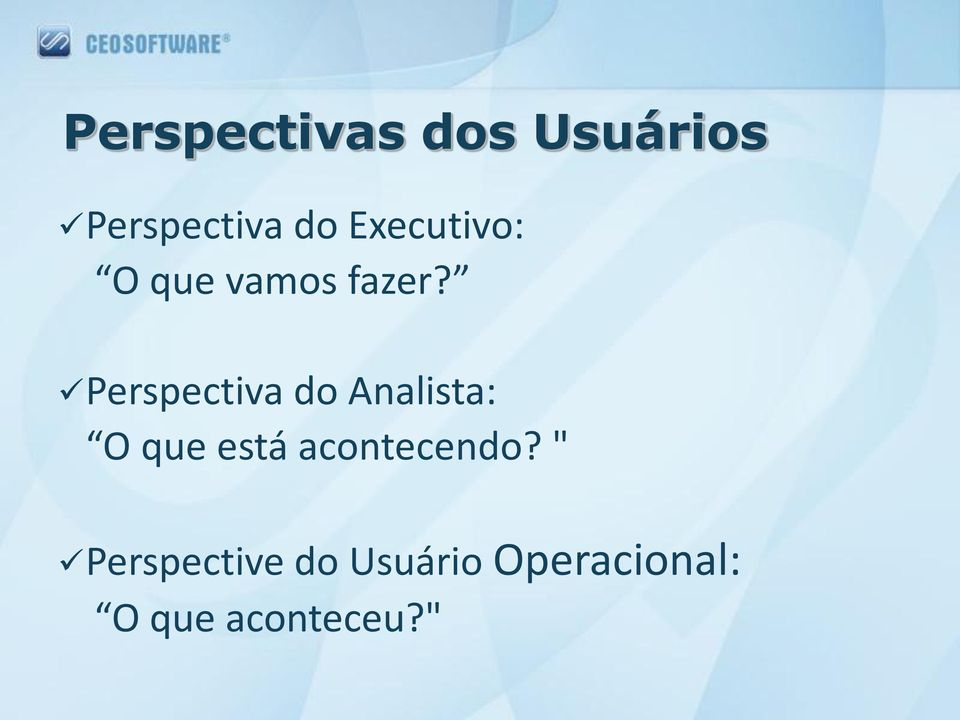 Perspectiva do Analista: O que está