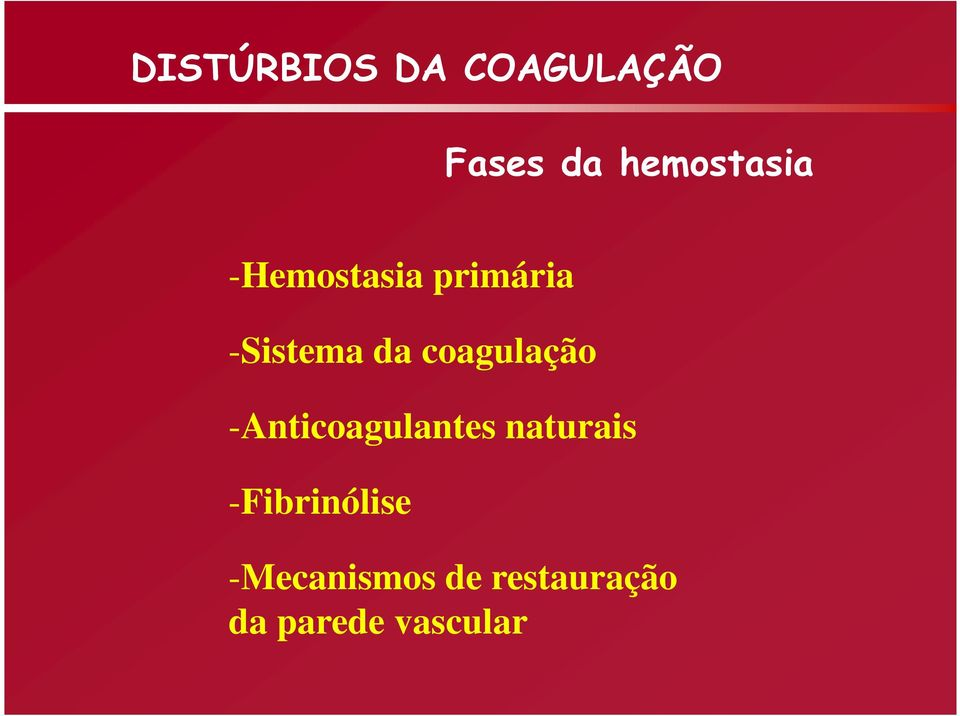 -Anticoagulantes naturais