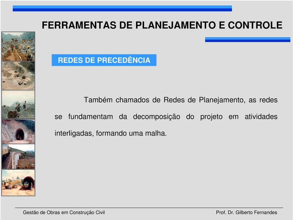 Planejamento, as redes se fundamentam da
