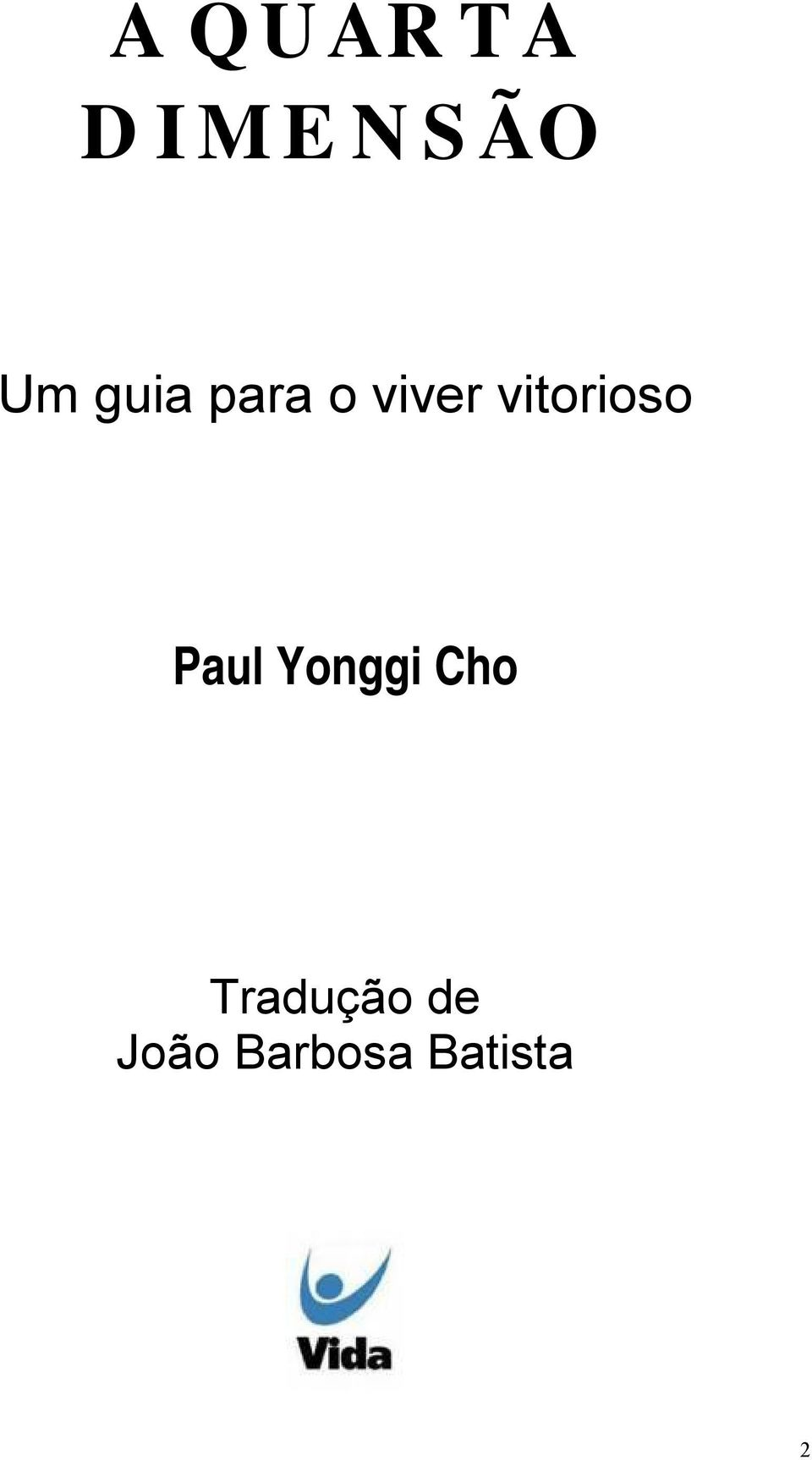 vitorioso Paul Yonggi