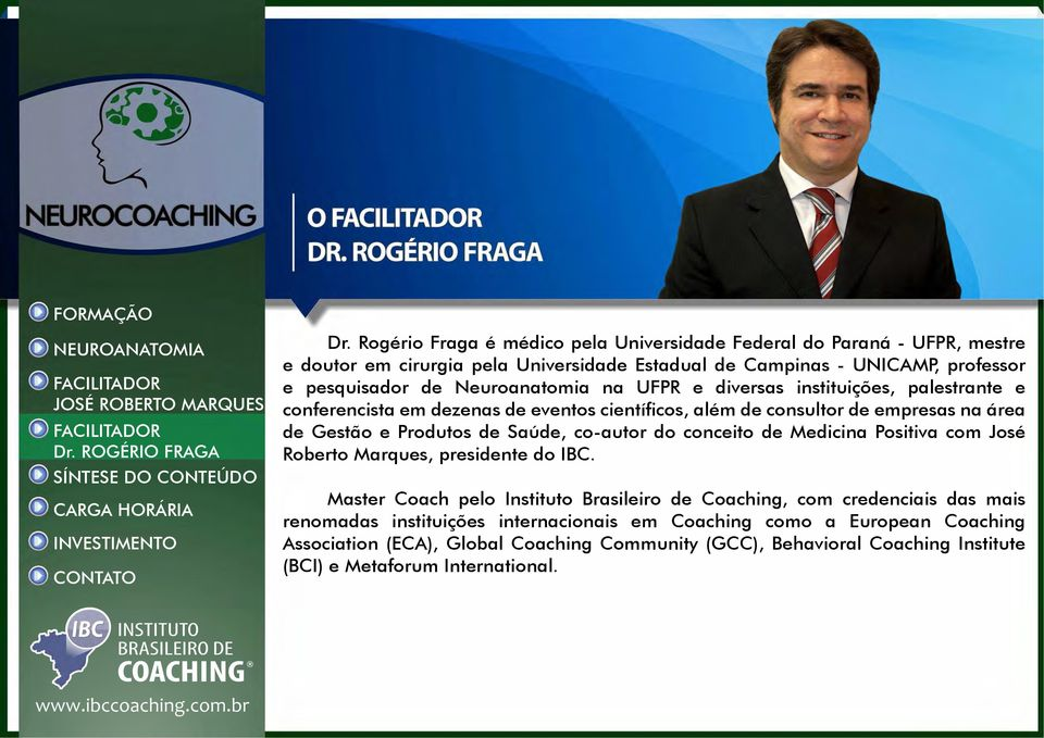 Saúde, co-autor do conceito de Medicina Positiva com José Roberto Marques, presidente do IBC.