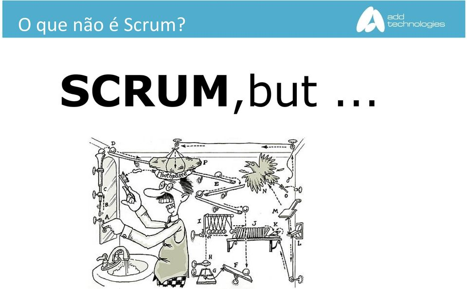 SCRUM,but.
