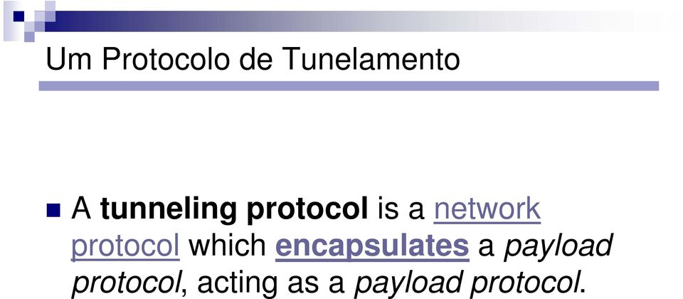 protocol which encapsulates a