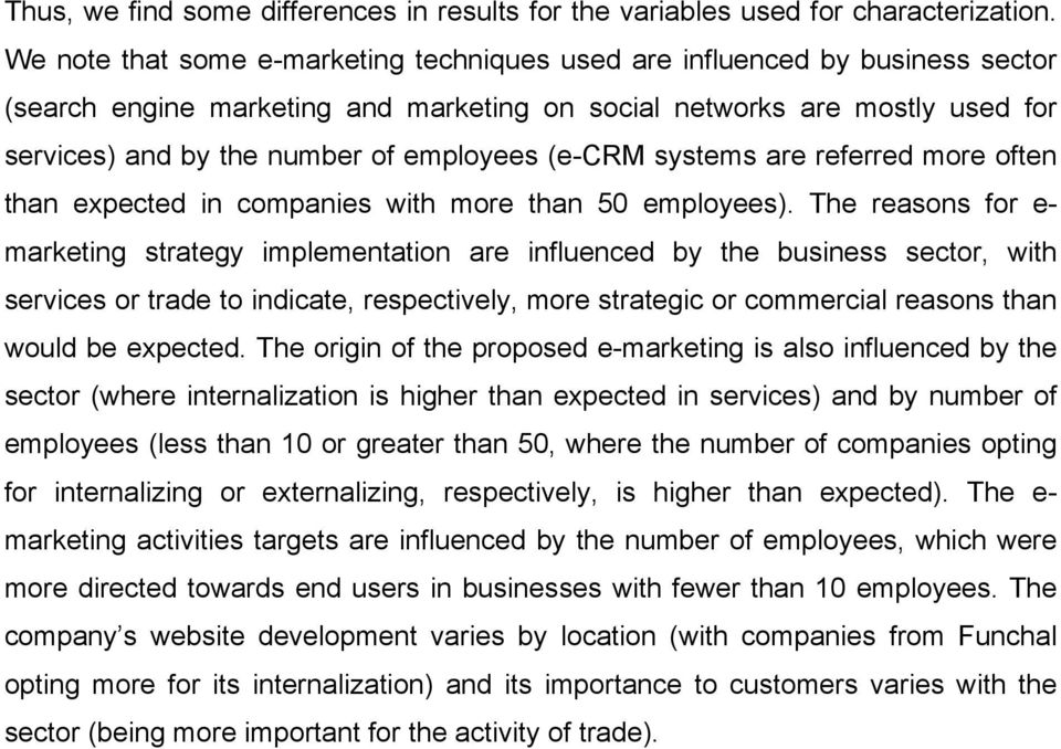 (e-crm systems are referred more often than expected in companies with more than 50 employees).